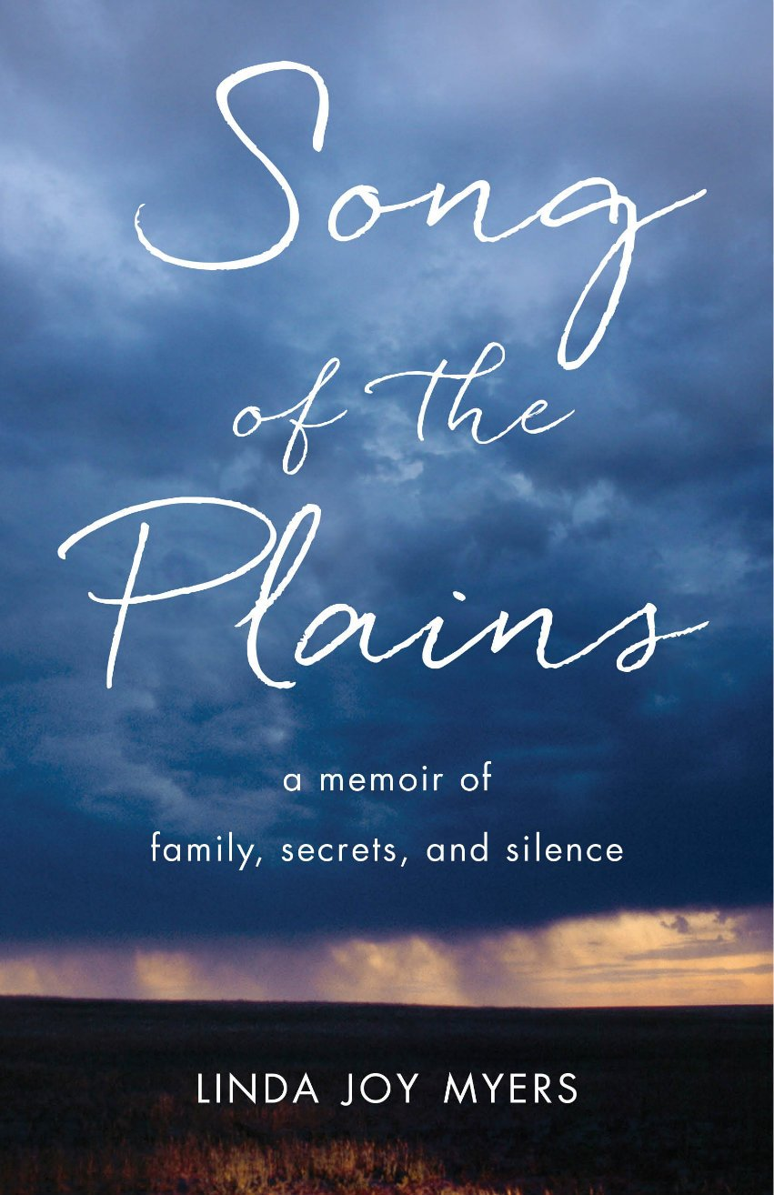Song of the Plains, by Linda Joy Myers, PhD